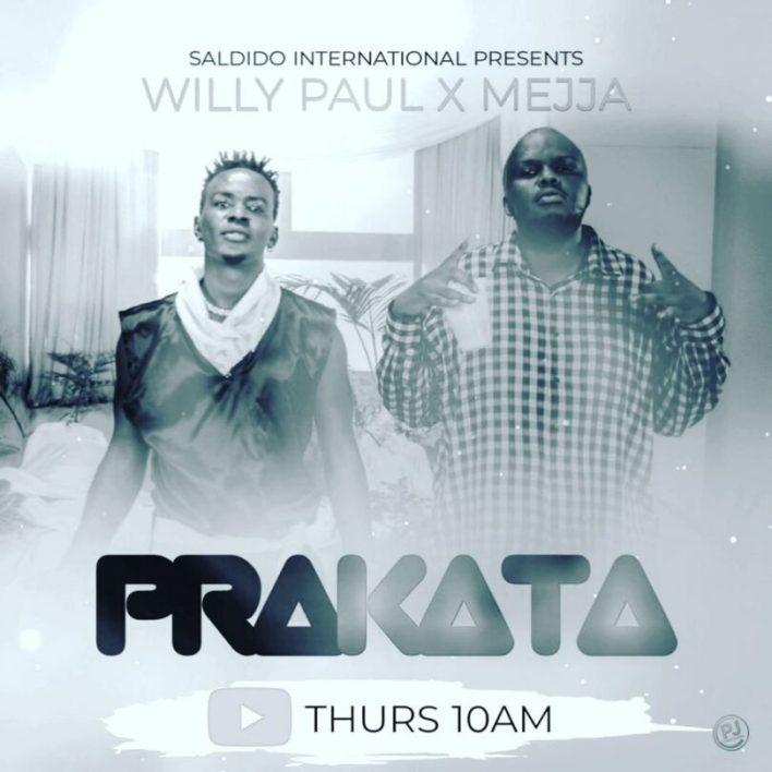 Willy Paul Ft Mejja - Prakata Mp3 Download