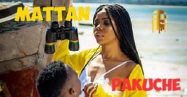 VIDEO | Mattan – Pakuche Mp4 Download