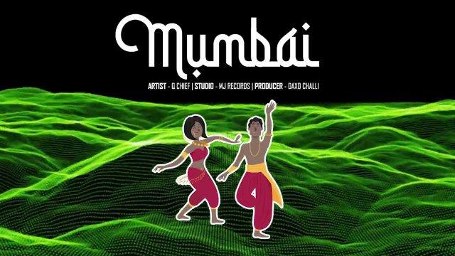 Q chief – Mumbai Mp3 Download AUDIO