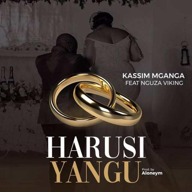 AUDIO: Kassim Mganga Harusi Yangu Ft Nguza Viking Mp3 Download
