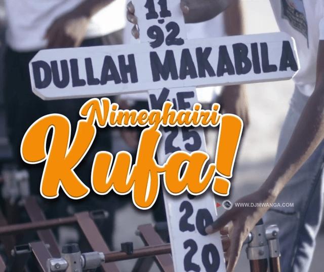 AUDIO: Dulla Makabila – Nimeghairi Kufa Mp3 DOWNLOAD