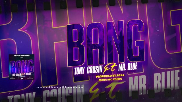AUDIO: Tony Cousin Ft Mr Blue – BANG Mp3 Download