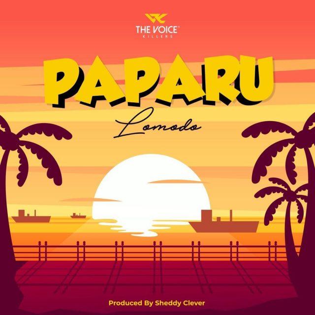 AUDIO: Lomodo – Paparu Mp3 Download