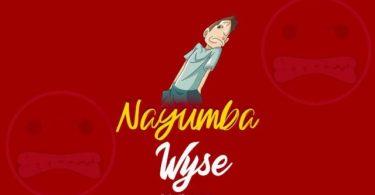 AUDIO: Wyse - Nayumba Mp3 Download