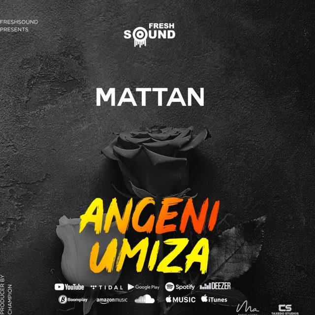 AUDIO: Mattan - Angeniumiza Mp3 Download