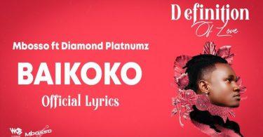 LYRICS VIDEO: Mbosso Ft Diamond Platnumz - Baikoko Mp4 Download