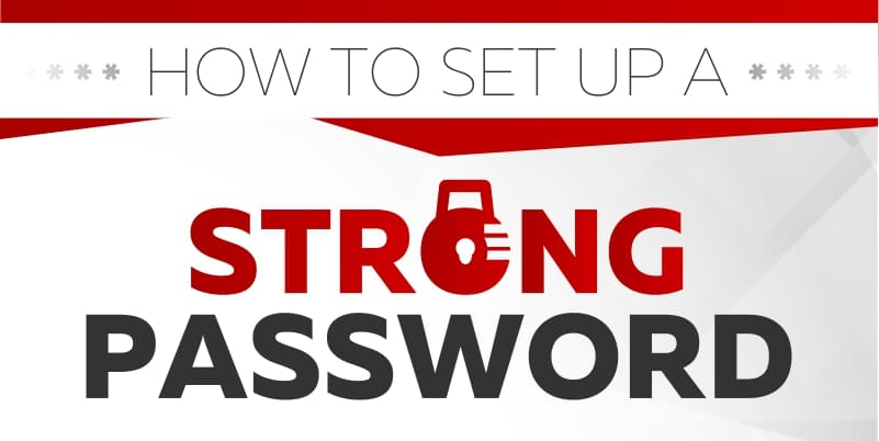 How To Set Up A Strong Password
