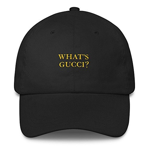 What's Gucci? - Dad Hat