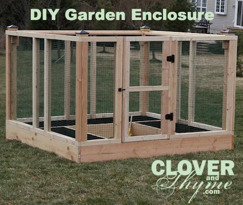 DIY Garden Enclosure – Clover And Thyme