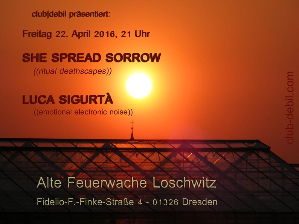 She Spread Sorrow & Luca Sigurtà