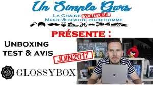 decouverte avis sur la glossybox pour les hommes de juin box homme beauté barbe avis