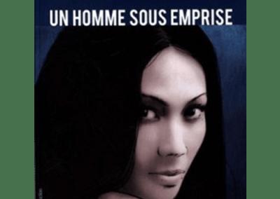 Livre : Un Homme Sous Emprise, Olivier Rigot
