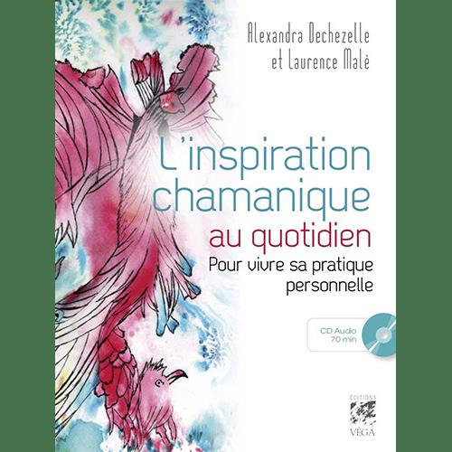 Laurence Malè - Inspiration chamanique au quotidien