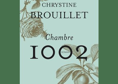 Livre : Chambre 1002, Chrystine Brouillet