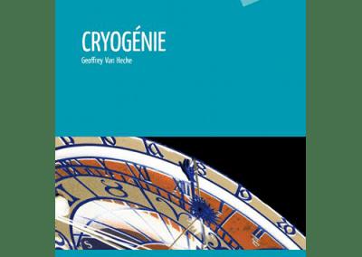 Livre : Cryogénie, Geoffrey Van Hecke