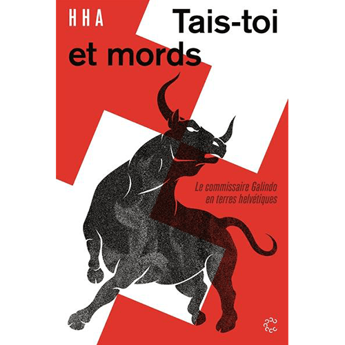 Henri Aeby - Tais-toi et mords - HHA éditions