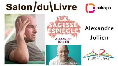 Alexandre Jollien La sagesse espiègle Editions Gallimard - Salon du livre genève 2019