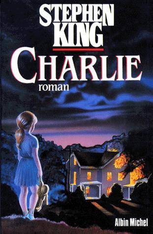 CHARLIE Firestarter  livre de Stephen King  Club STEPHEN KING