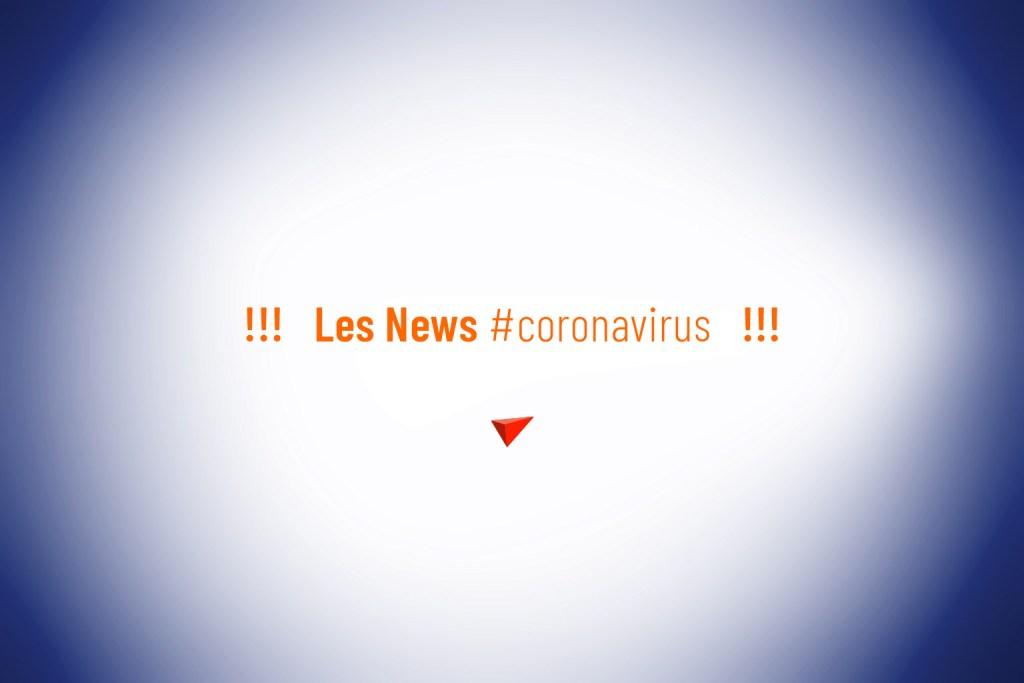 Coronavirus / Les news au 11 mai 2020