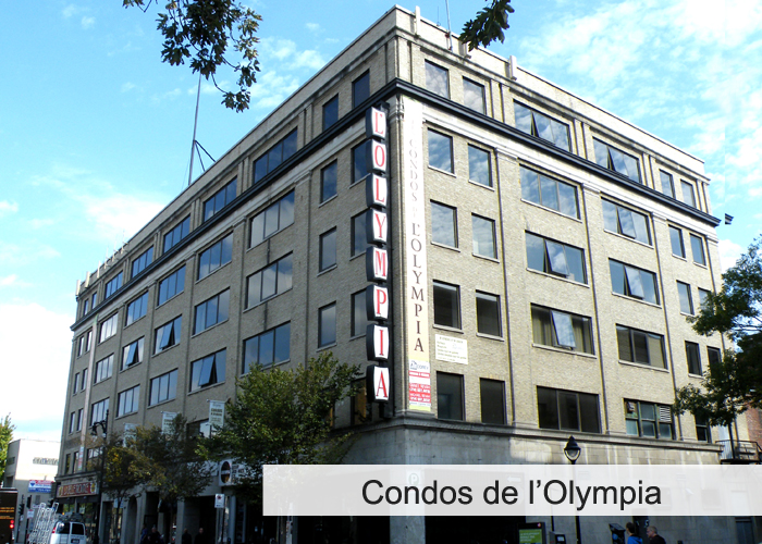 Condos de L'Olympia Condos Appartements