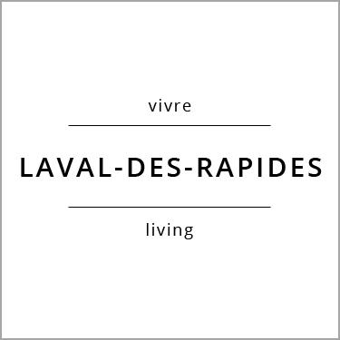Vivre Laval-des-Rapides Living