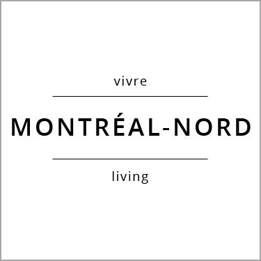 Vivre Montréal-Nord Living