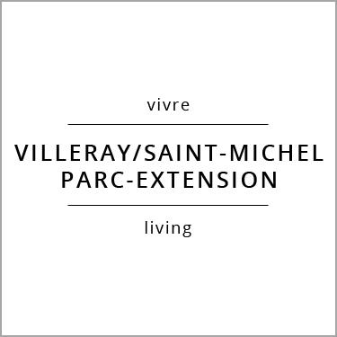 Vivre Villeray/Saint-Michel/Parc-Extension Living