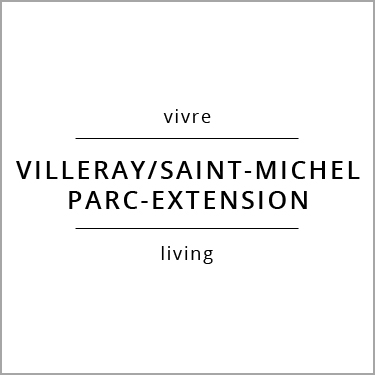 Vivre Villeray/Saint-Michel/Parc-Extension Living
