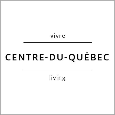 Vivre Centre-du-Québec Living
