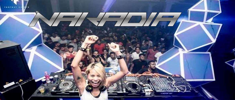 Nakadia in Thailand 2017, DJ, Tour, Berlin, Bangkok, Phuket, Party