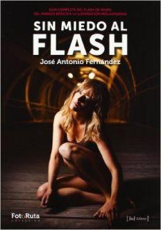 Sin miedo al flash