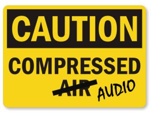 CAUTION_COMPRESSED_AUDIO