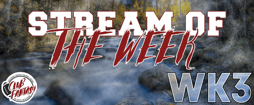 fantasy football streams of the week, ryan weisse stream of the week, club fantasy ffl