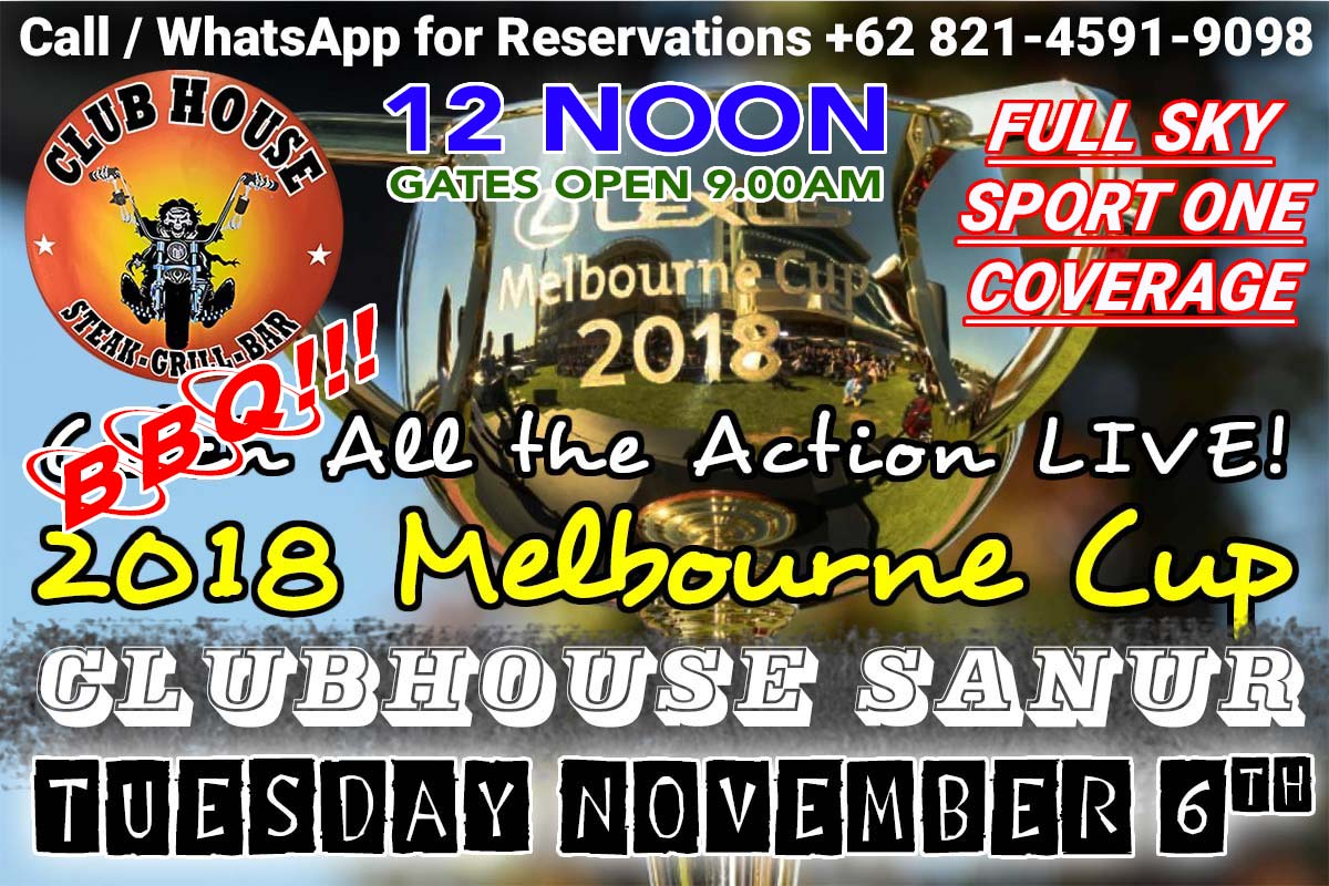 Where to Watch 2018 Melbourne Cup Live Clubhouse Sanur Bali