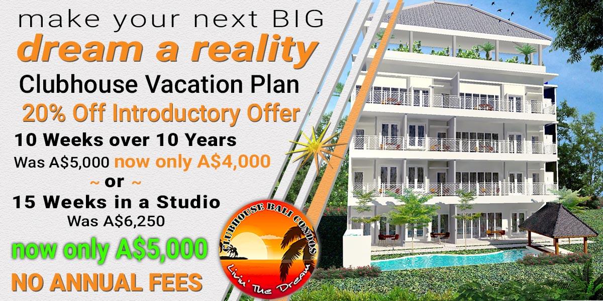Clubhouse Bali Condos Vacation Plan