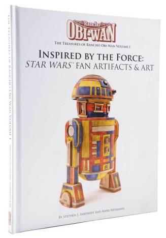 Rancho Obi-Wan: Inspired by the Force: Star Wars Fan Artifacts & Art