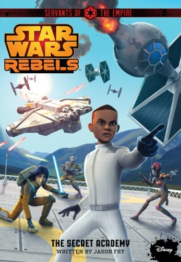 Servants of the Empire #4: The Secret Academy