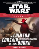 Crimson Corsair and the Lost Treasure of Count Dooku (Tales from the GFFA: Aliens)