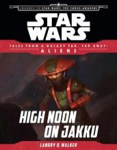 High Noon On Jakku (Tales from the GFFA: Aliens)