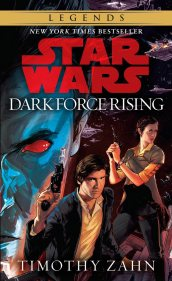 Dark Force Rising (Thrawn Trilogy #2, 2016 cover) by Timothy Zahn