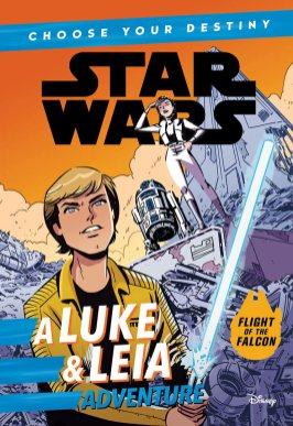 Flight of the Falcon: A Luke & Leia Adventure