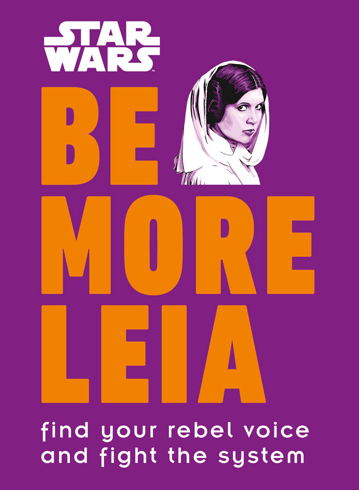 Be More Leia