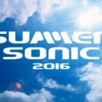 サマー・ソニック・フェスティバル 2016 最新情報 ( Summer Sonic Festival 2016 )