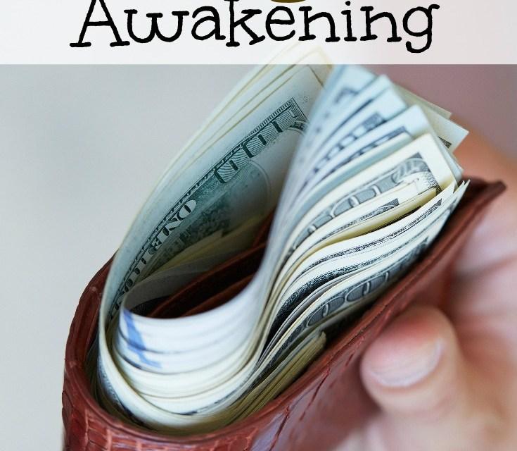 Our Budget Awakening