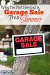 Why I'm Not Having a Garage Sale This Summer