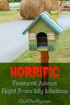 Horrific Financial Advice, Right From My Mailbox