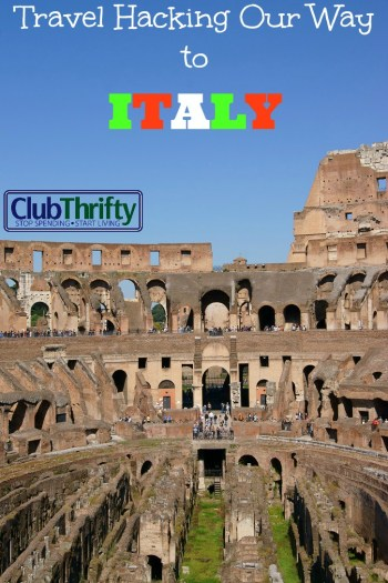Club Thrifty - Travel Hacking Our Way to Italy