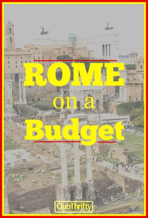 Want to travel to Rome on a budget? We made it to Italy for pennies on the dollar. Here's how we did it, plus a recap of our trip (complete with photos)!