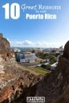 10 Great Reasons You Should Visit Puerto Rico