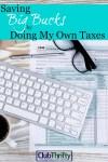 Doing My Own Taxes and Saving Big Bucks!